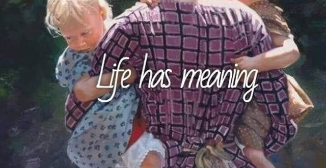 life has meaning